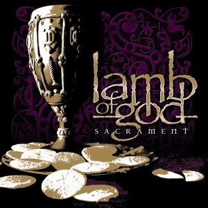 Lamb of God - Sacrament album cover